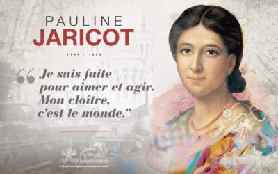 Pauline JARICOT bientôt béatifiée