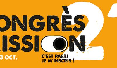 Congrès Mission – 1,2 et 3 octobre 2021